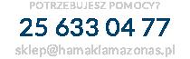 POTRZEBUJESZ POMOCY? 600 055 695, sklep@hamakiamazonas.pl